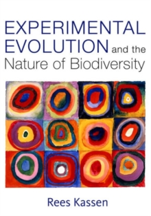 Experimental Evolution and the Nature of Biodiversity, Paperback Book