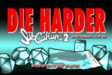 Subculture Webstrips : Subculture Webstrips Volume 2: Die Harder Die Harder Volume 2, Paperback Book