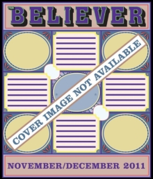 The Believer, Issue 85 : November/December 2011, Paperback / softback Book