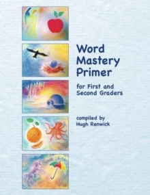 Word Mastery Primer : For First and Second Graders, Paperback / softback Book