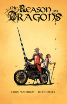 The Reason for Dragons, Hardback Book