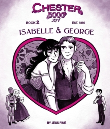 Chester 5000 (Book 2) Isabelle & George, Hardback Book