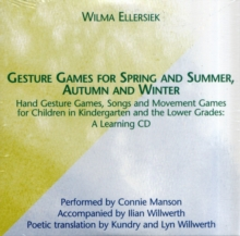 Gesture Games for Spring and Summer, Autumn and Winter : A Learning CD, CD-Audio Book