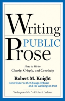 Writing Public Prose, Paperback / softback Book