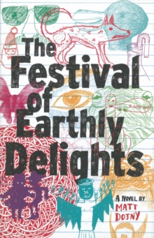 The Festival of Earthly Delights, Hardback Book