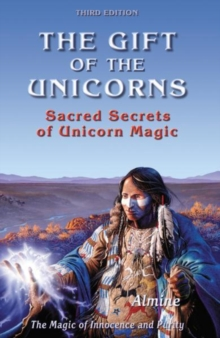 The Gift of the Unicorns, 3rd edition, Paperback / softback Book