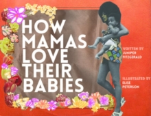 How Mamas Love Their Babies, Board book Book