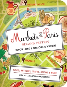 Markets Of Paris Second Edition, Paperback Book