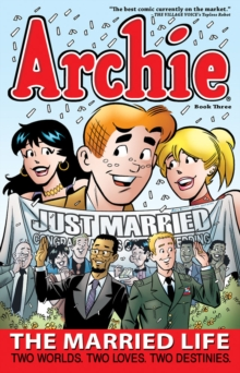Archie: The Married Life Book 3, Paperback / softback Book