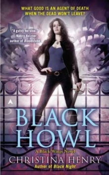 Black Howl : A Black Wings Novel, Paperback / softback Book