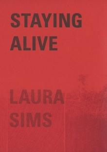 Staying Alive : A Tale, Paperback / softback Book