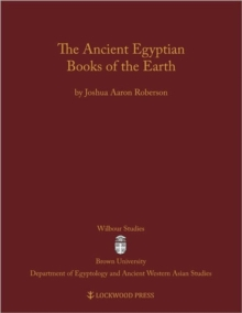 The Ancient Egyptian Books of the Earth, Hardback Book