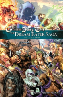 Grimm Fairy Tales: The Dream Eater Saga Volume 2, Paperback Book