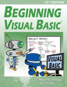 Beginning Visual Basic : A Step by Step Computer Programming Tutorial, Paperback / softback Book