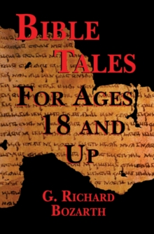 Bible Tales for Ages 18 and Up, Paperback / softback Book