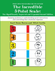 The Incredible 5-Point Scale : The Significantly Improved and Expanded, Paperback Book