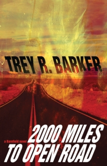 2000 Miles to Open Road, Paperback / softback Book