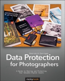 Data Protection for Photographers, Paperback / softback Book