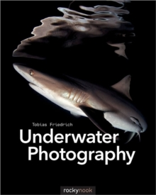 Underwater Photography, Paperback / softback Book
