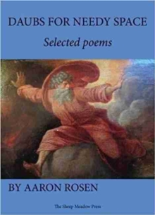 Daubs for Needy Space : Selected Poems, Paperback / softback Book