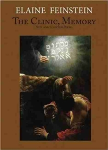 The Clinic, Memory : New and Selected Poems, Paperback / softback Book