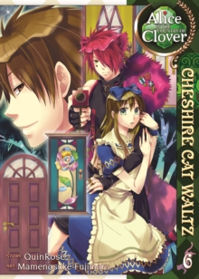Alice in the Country of Clover : Cheshire Cat Waltz v.6, Paperback Book