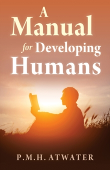 A Manual for Developing Humans, Paperback / softback Book