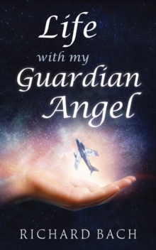 Life with My Guardian Angel, Paperback / softback Book