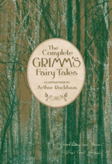 The Complete Grimm's Fairy Tales (Knickerbocker Classics), Hardback Book