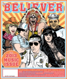 The Believer, Issue 100, Paperback / softback Book