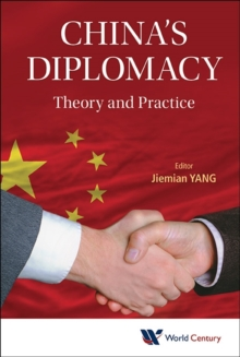 China's Diplomacy: Theory And Practice, Hardback Book