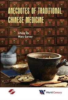 Anecdotes Of Traditional Chinese Medicine, Hardback Book
