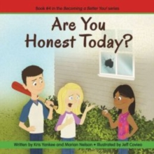 Are You Honest Today? (Becoming a Better You!), Paperback Book