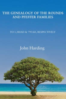 Genealogy of the Rounds and Pfeffer Families, Hardback Book