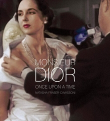 Monsieur Dior : Once Upon a Time, Hardback Book