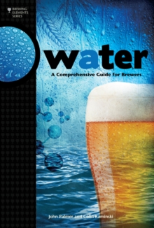 Water : A Comprehensive Guide for Brewers, EPUB eBook
