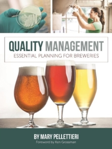Quality Management : Essential Planning for Breweries, Paperback / softback Book