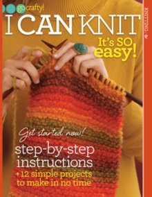 I Can Knit : It's So Easy!, Paperback / softback Book