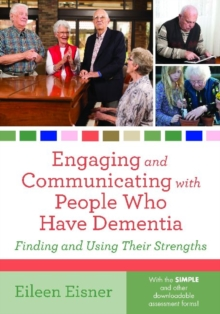 Engaging and Communicating with People Who Have Dementia, Paperback / softback Book