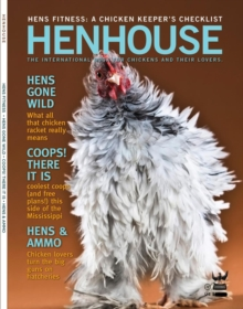 Henhouse : The International Guide for Chickens and Their Lovers, Paperback / softback Book