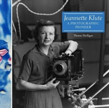 Jeannette Klute - A Photographic Pioneer, Paperback / softback Book