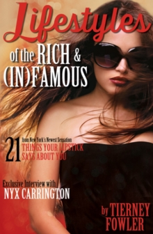 Lifestyles of the Rich and (In)Famous, Paperback / softback Book