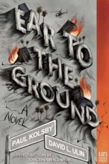 Ear to the Ground : A Novel, Paperback Book