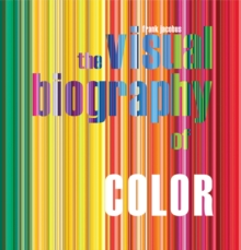 The Visual Biography of Color, Paperback / softback Book