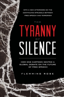 The Tyranny of Silence, Paperback / softback Book