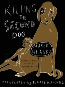 Killing The Second Dog, Paperback / softback Book