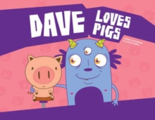 Dave Loves Pigs, Hardback Book