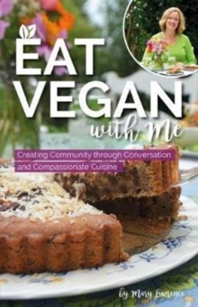 Eat Vegan with Me, Paperback Book