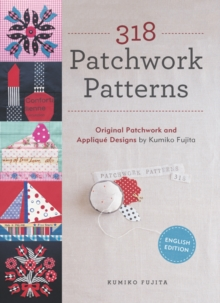 318 Patchwork Patterns : Original Patchwork & Applique Designs, Paperback Book
