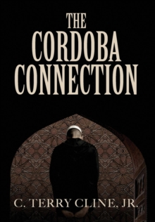 The Cordoba Connection, Hardback Book